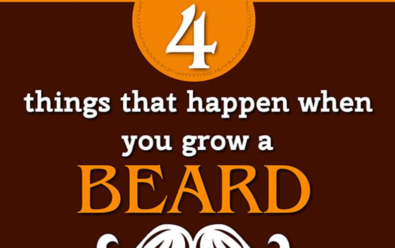 4 Things That Happen When You Grow a Beard (Infographic)