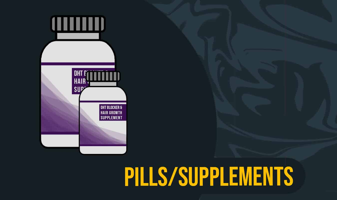 DHT Pill and Supplements
