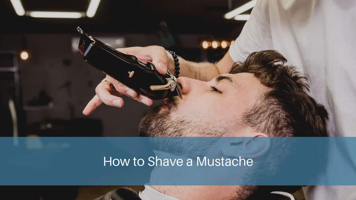 How to Shave a Mustache